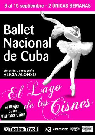 Cartel LAGO DE LOS CISNES Ballet Nacional Cuba TEATRO TIVOLI BCN 2013
