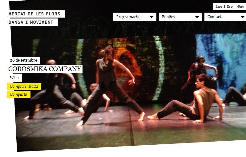 """COBOSMIKA """"Wish"""" 26 septiembre 2013, 21.00,  inauguración de la temporada 2013-2014 del Mercat de les Flors, Dansa i Moviment, Barcelona"""