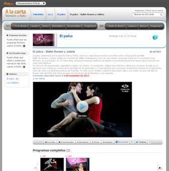"""Programa """"El Palco"""" con Ainhoa Arteta de La 2 de TVE del domingo 20 de octubre del 2013 con el ballet """"Romeo y Julieta"""" de Goyo Montero con música de Prokóvief en el estreno de la CND en el Teatro Real en Abril del 2013. Disponible en A LA CARTA hasta el 4 de noviembre del 2013. http://www.rtve.es/v/2083207/"""