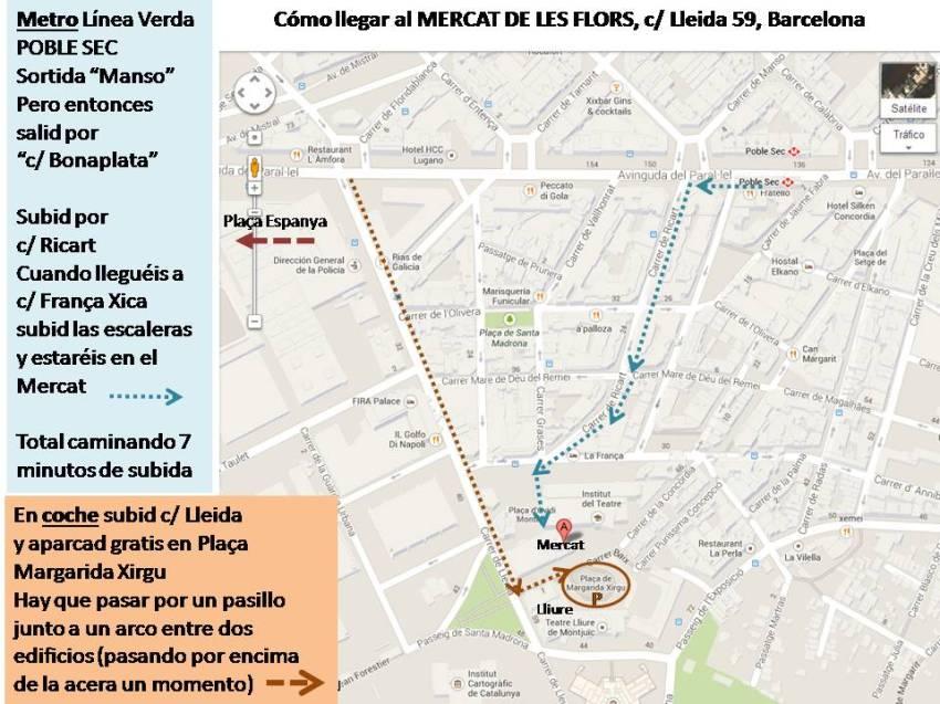 Plano para sea con metro y caminando, sea en coche, lleguéis al Mercat de les Flors. Parking gratis desde 1h antes del espectáculo hasta 1 h después.