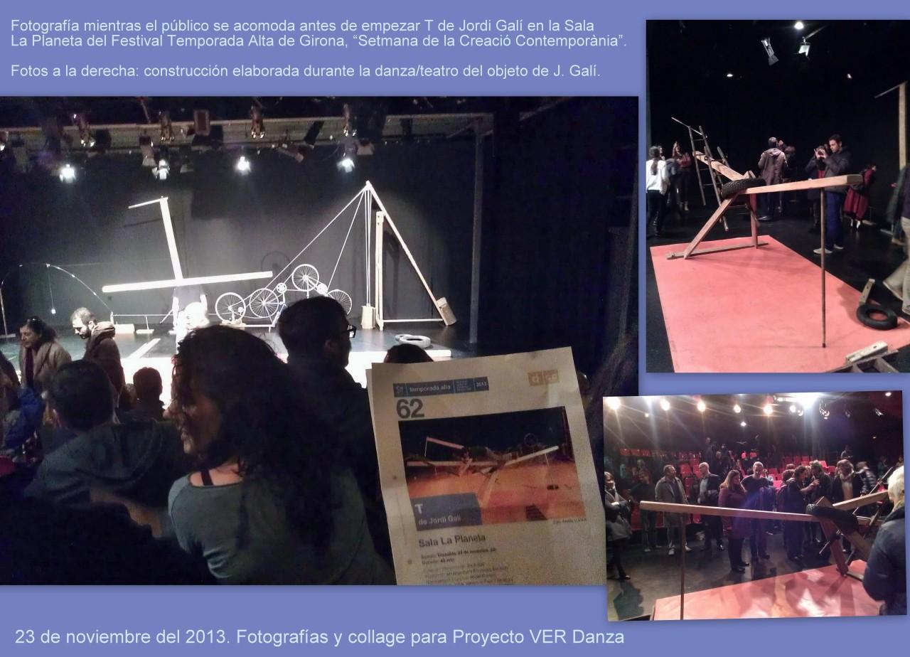 Momentos antes de empezar T de Jordi Galí en la Sala La Planeta, Festival Temporada Alta 2013.  Fotos de la derecha corresponden una vez finalizó el espectáculo y Jordi Galí nos invitó a observar sin tocar su escultura