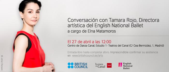 Para confirmar asistencia es necesario confirmar aquí: http://www.britishcouncil.org/spain/talk-enb-s-artistic-director-and-lead-principal-dancer-tamara-rojo