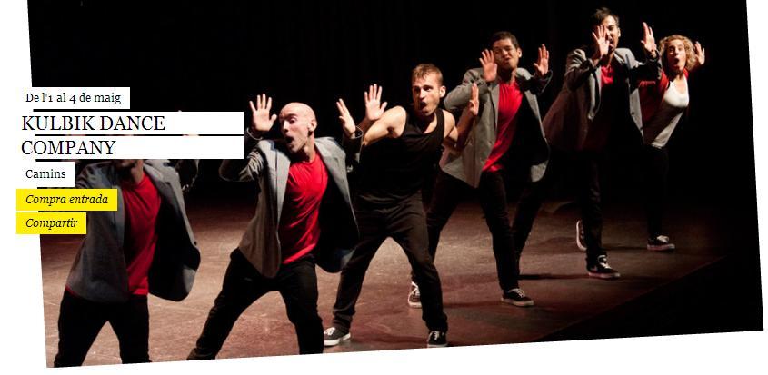 KULBIK DANCE COMPANY estrenó su nuevo espectáculo CAMINS en el MERCAT DE LES FLORS. 1-4 de mayo del 2014
