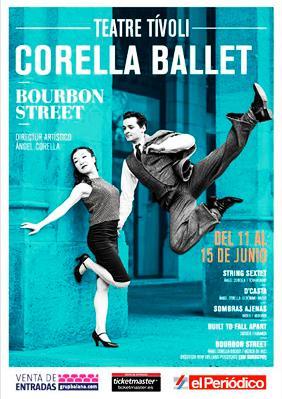 BOURBON STREET de Ángel Corella maravilloso. En el Tívoli hasta el domingo 15 dejunio