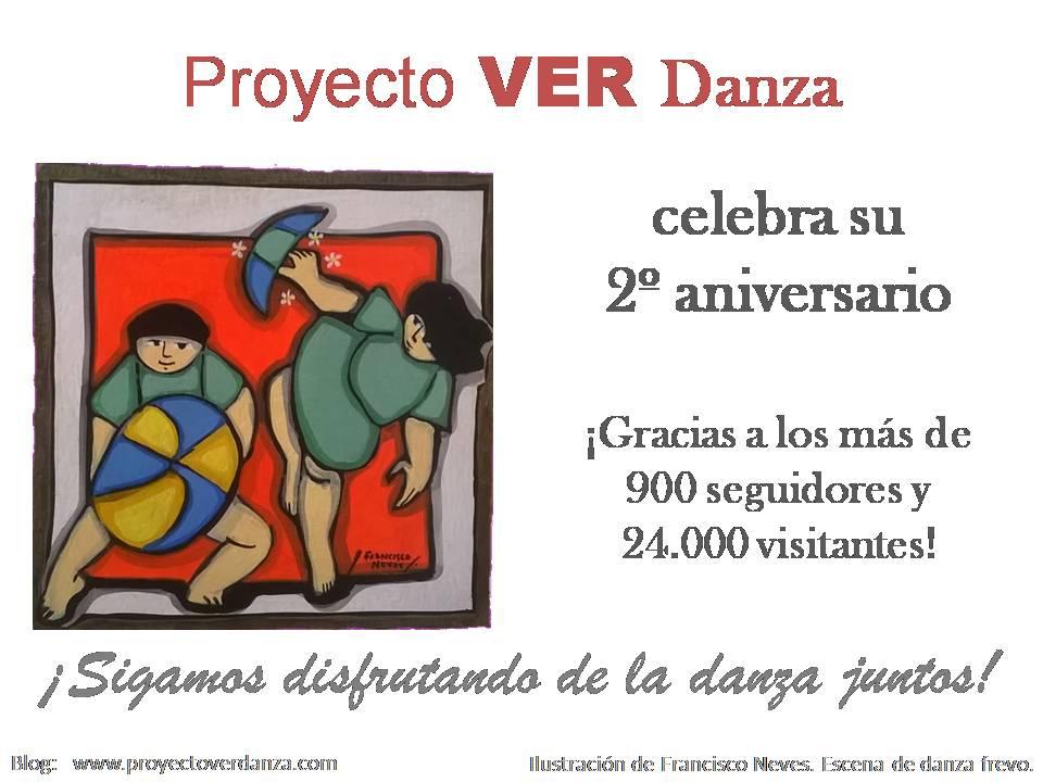 ¡Gracias a todos! Celebrando el 2o aniversario del blog Proyecto VER Danza, diario de mi proyecto de desarrollo de audiencias endanza