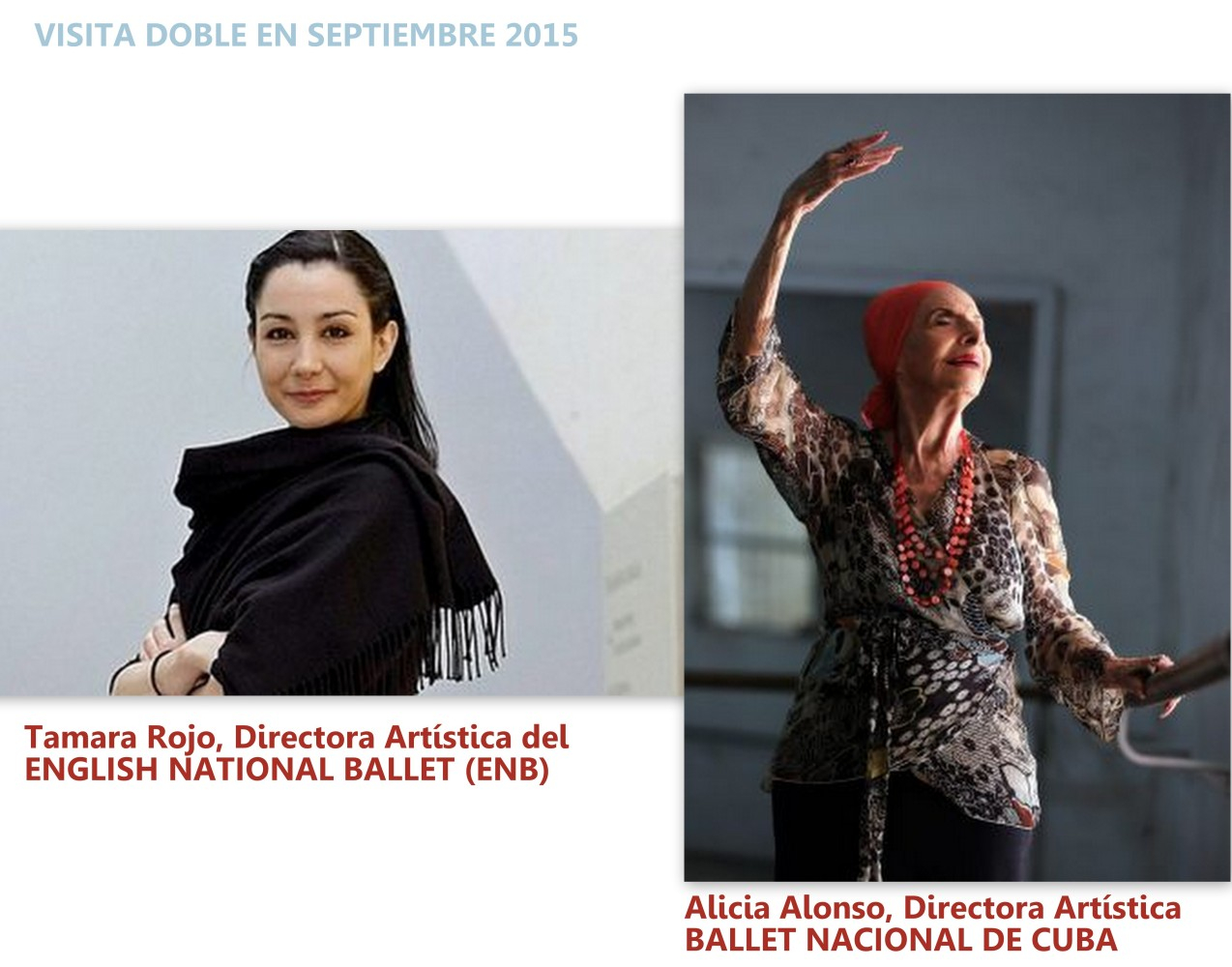 Visita doble Tamara Rojo Alicia Alonso