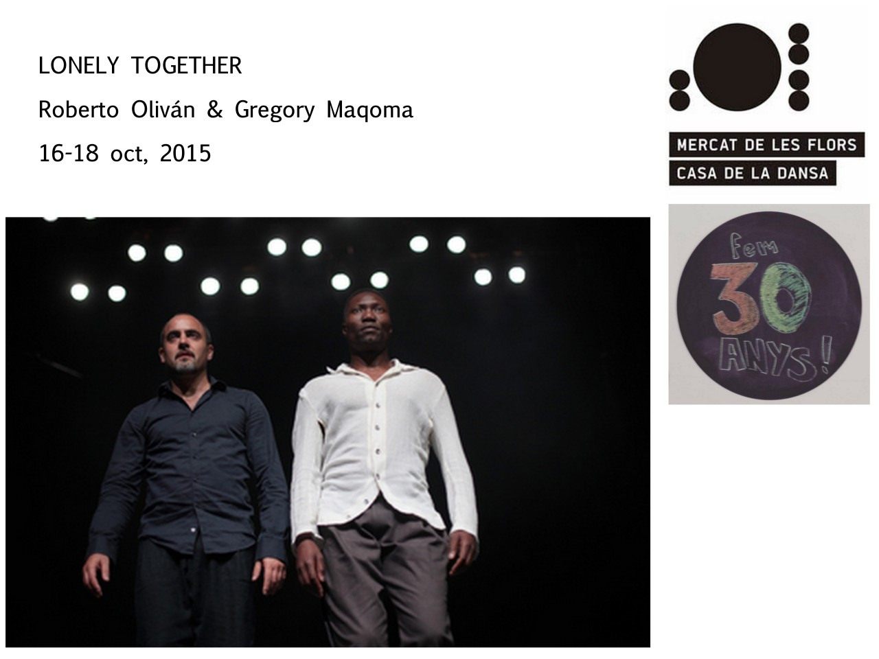 LONELY TOGETHER MERCAT FLORS 2015 30 aniversario Roberto Olivan