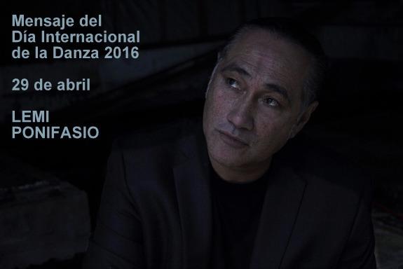 Mensaje del día Internacional de la Danza 2016 de LemiPonifasio