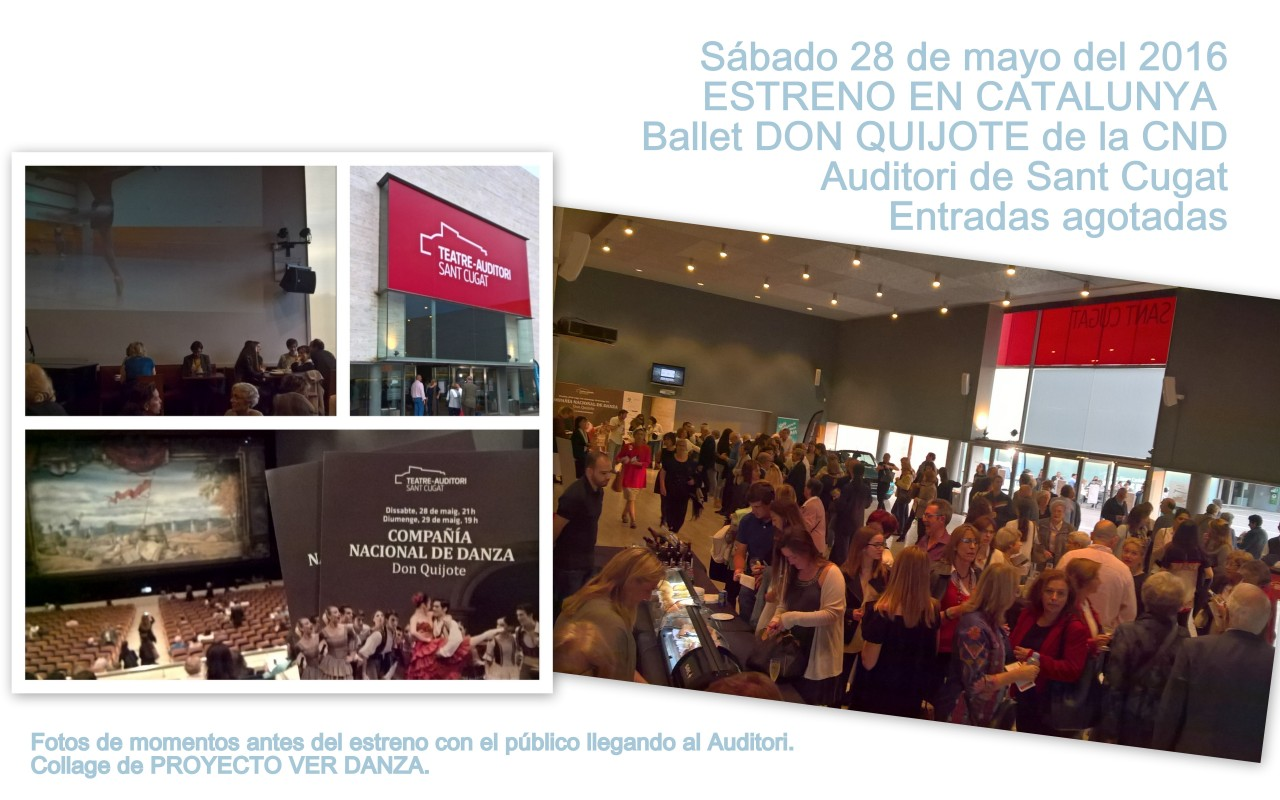 Don Quijote CND Auditori Sant Cugat llega el público sab 28 mayo 2016